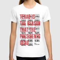 jfk T-shirts featuring Misfits JFK Poster Series - Texas Is The Reason by Robert John Paterson