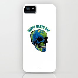 Happy Earth Day Skull T Shirt iPhone Case