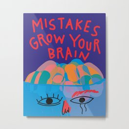 Mistakes grow your brain - Minimal Abstract Shapes Lettering Metal Print