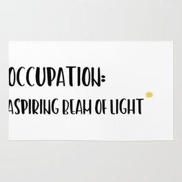 Occupation: aspiring beam of light. Rug