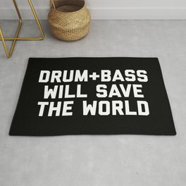 Drum + Bass Save World EDM Quote Rug