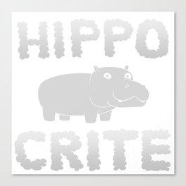 HIPPO CRITE Canvas Print