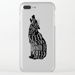 Wolves dont lose sleep over the opinion of sheep - version 1 - no background Clear iPhone Case