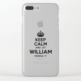 Let William Handle It Clear iPhone Case