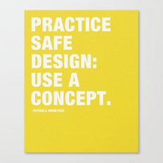 Pratice Safe Design: Use a Concept Canvas Print