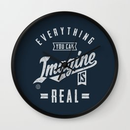 Imagine is Real - Motivation Wall Clock