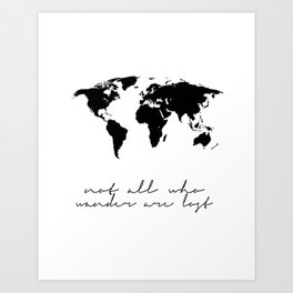 Printable Art,Not All Who Wander Are Lost,Map Of The,World,Wall Art,Home Decor,Travel Art Print