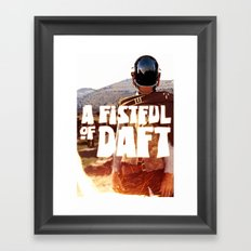 A FISTFULL of DAFT Framed Art Print