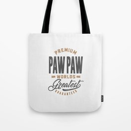 Gift for PawPaw Tote Bag