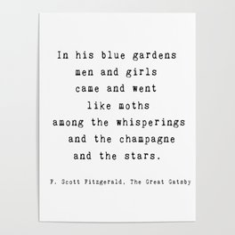 "The Great Gatsby Quote by F. Scott Fitzgerald - ""In his blue gardens..."" Poster"