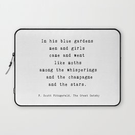 "The Great Gatsby Quote by F. Scott Fitzgerald - ""In his blue gardens..."" Laptop Sleeve"