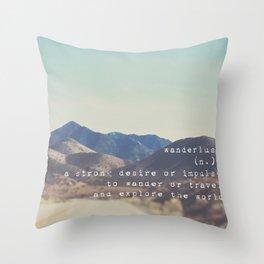 wanderlust ... Throw Pillow