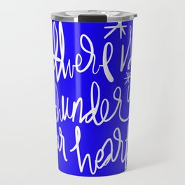 Thunder in Our Hearts Travel Mug