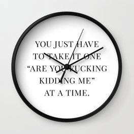 Are You F*cking Kidding Me Wall Clock
