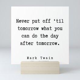 38      Mark Twain Quotes   190730 Mini Art Print