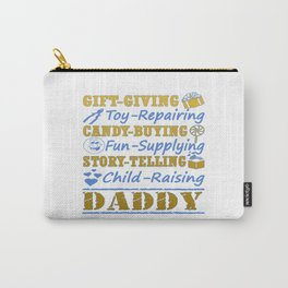 I'M A PROUD DADDY! Carry-All Pouch