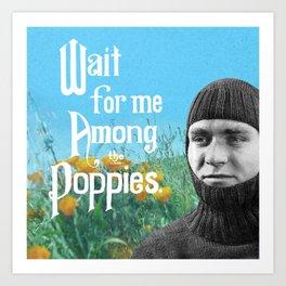 Wait For Me Art Print