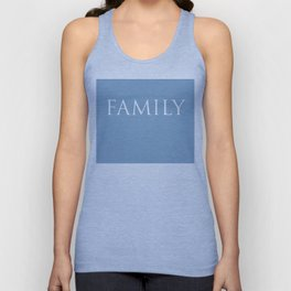 Family word on placid blue background Unisex Tank Top