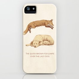 The quick brown fox jumps over the lazy dog iPhone Case