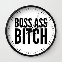 BOSS ASS BITCH Wall Clock