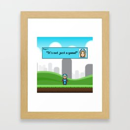 It's not just a Game! [Female Version 1] Framed Art Print