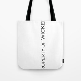 Property of WICKED Tote Bag