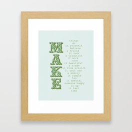 Make  Framed Art Print