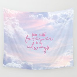 forever and always Wall Tapestry