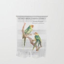 Extinct Birds: Carolina Parakeet Wall Hanging