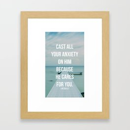 Cast All Your Anxiety On Him, Because He Cares For You - 1 Peter 5:7 - Bible Quote - Inspirational Q Framed Art Print