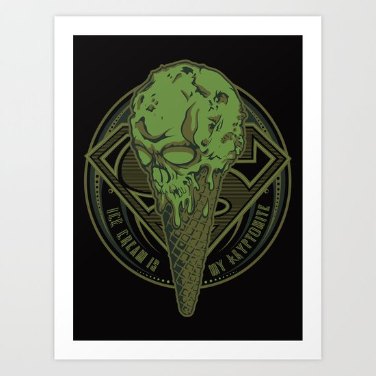 Ice Cream Is My Kryptonite Art Print