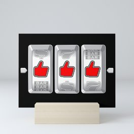 Jackpot / Slot machine hitting three thumbs up Mini Art Print