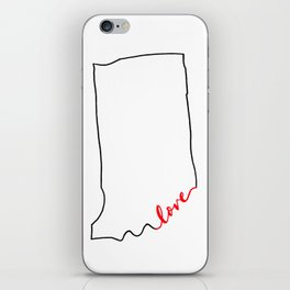Home Sweet Home - Indiana - Love iPhone Skin