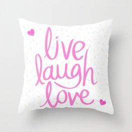 Live, Laugh, Love - Throw Pillow Throw Pillow