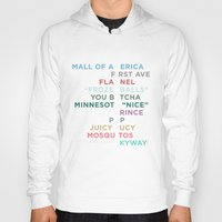 minneapolis Hoodies featuring The Words of Minneapolis by tinyconglomerate