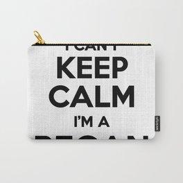 I cant keep calm I am a REGAN Carry-All Pouch