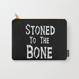 Stoned To the Bone Carry-All Pouch