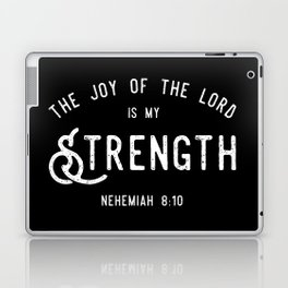 The Joy of the Lord is my Strength (BLCK) Laptop & iPad Skin