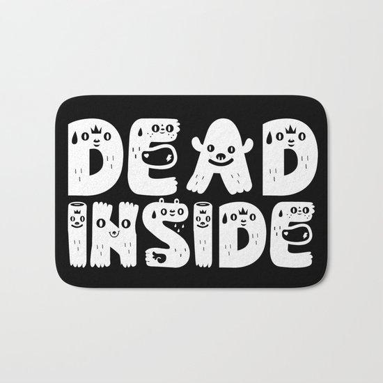 Dead Inside Bath Mat