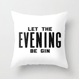 HOME BAR DECOR, Let The Evening Be Gin,Funny Bar Decor,Alcohol Sign,Drink Sign,Bar Wall Art Throw Pillow