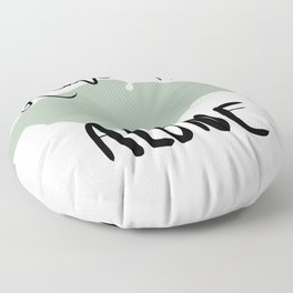 Leave Me Alone Floor Pillow