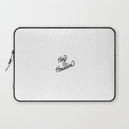 Hey Houdini   [black] Laptop Sleeve