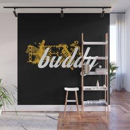 buddy Wall Mural