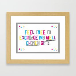Sarcasm is coming to town! Framed Art Print