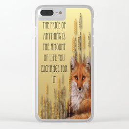 The Price Of Anything Is The Amount Of Life You Exchange For It Clear iPhone Case