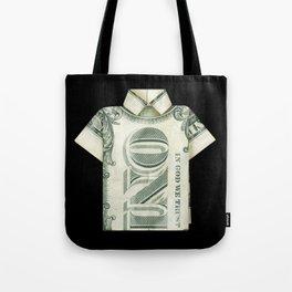 One dollar shirt Tote Bag