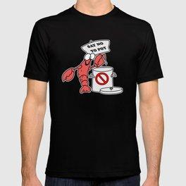 Say No To Pot | Lobster Said T-shirt