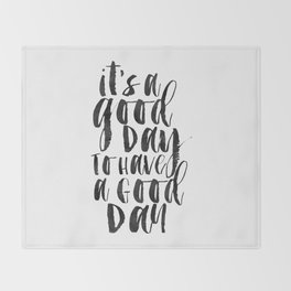 Office Wall Decor,It's A Good Day To Have A Good Day, Funny Print,Home Decor,Quote Prints,Wall Art Throw Blanket