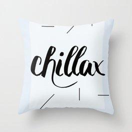 Chillax Throw Pillow