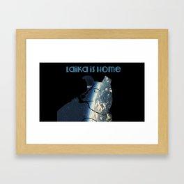 Laika is Home Framed Art Print